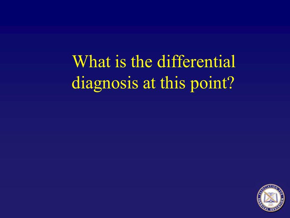 What is the differential diagnosis at this point?