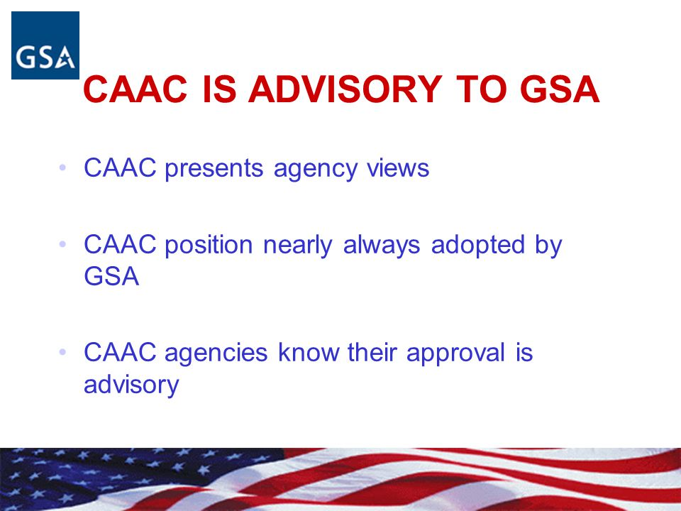Civilian Agency Acquisition Council New CAAC Members: Department of Housing and Urban Development Agency for International Development