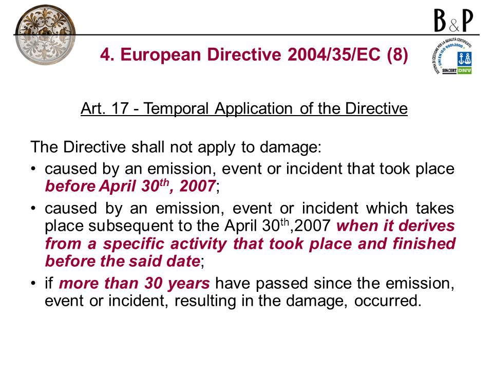 4. European Directive 2004/35/EC (8) Art.