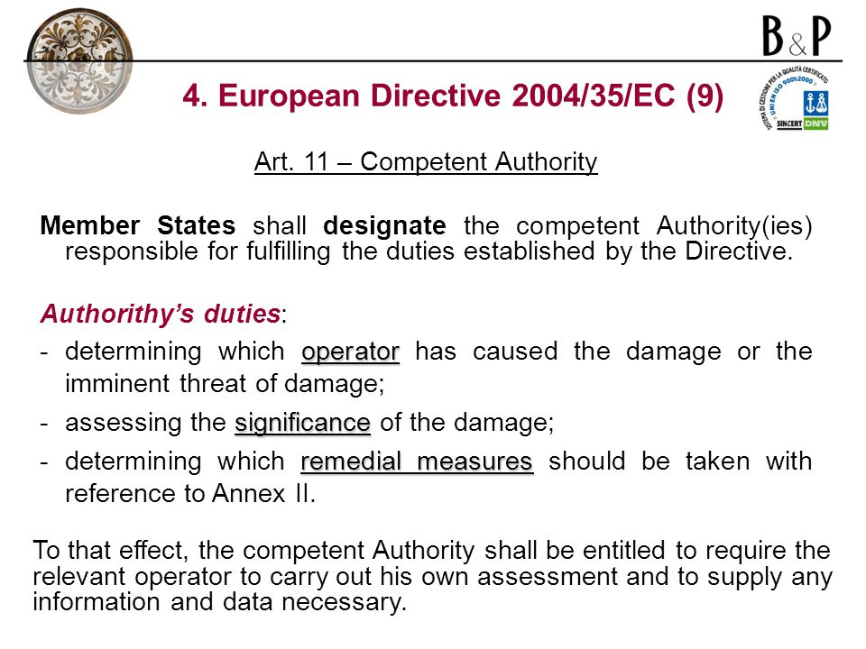 4. European Directive 2004/35/EC (9) Art.