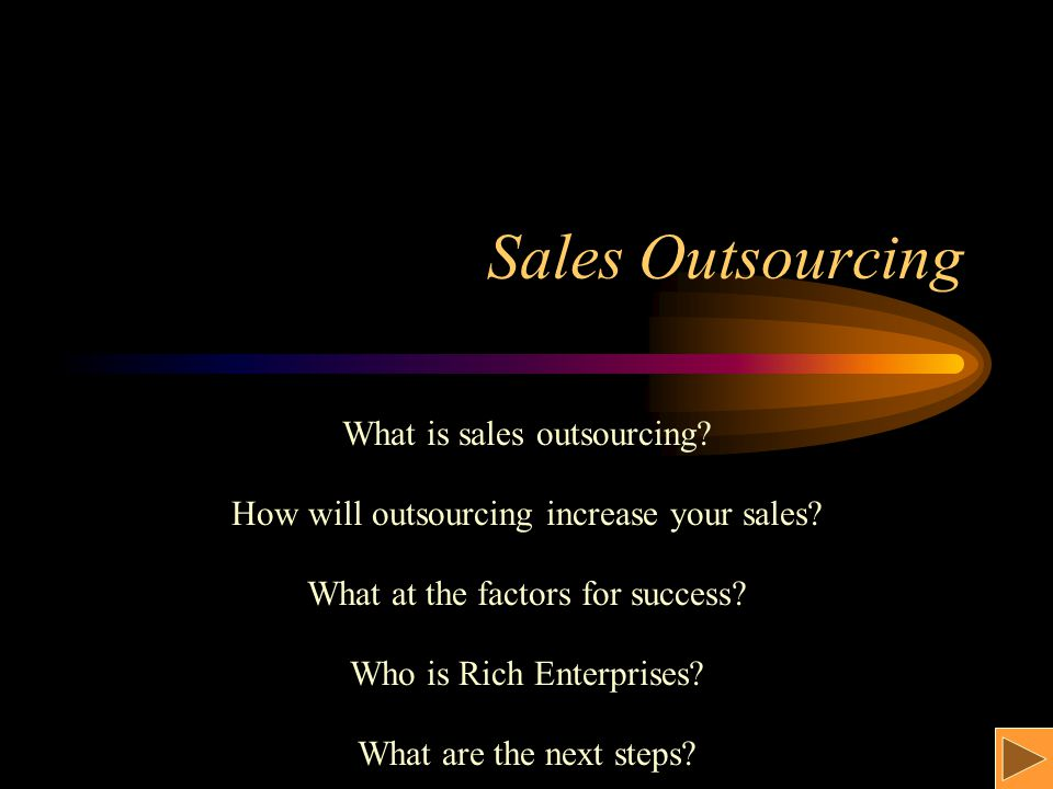 Sales Outsourcing What is sales outsourcing.How will outsourcing increase your sales.