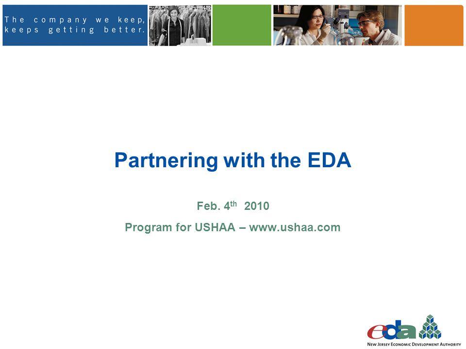 Partnering with the EDA Feb. 4 th 2010 Program for USHAA – www.ushaa.com