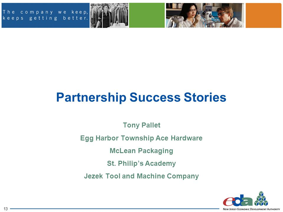 13 Partnership Success Stories Tony Pallet Egg Harbor Township Ace Hardware McLean Packaging St.