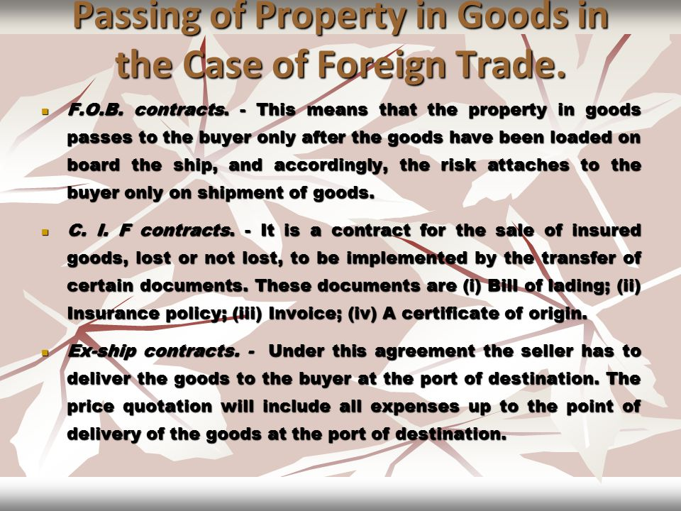 Passing of Property in Goods in the Case of Foreign Trade.