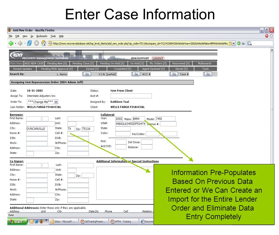 Enter Case Information Information Pre-Populates Based On Previous Data Entered or We Can Create an Import for the Entire Lender Order and Eliminate Data Entry Completely