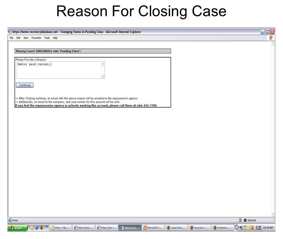 Reason For Closing Case