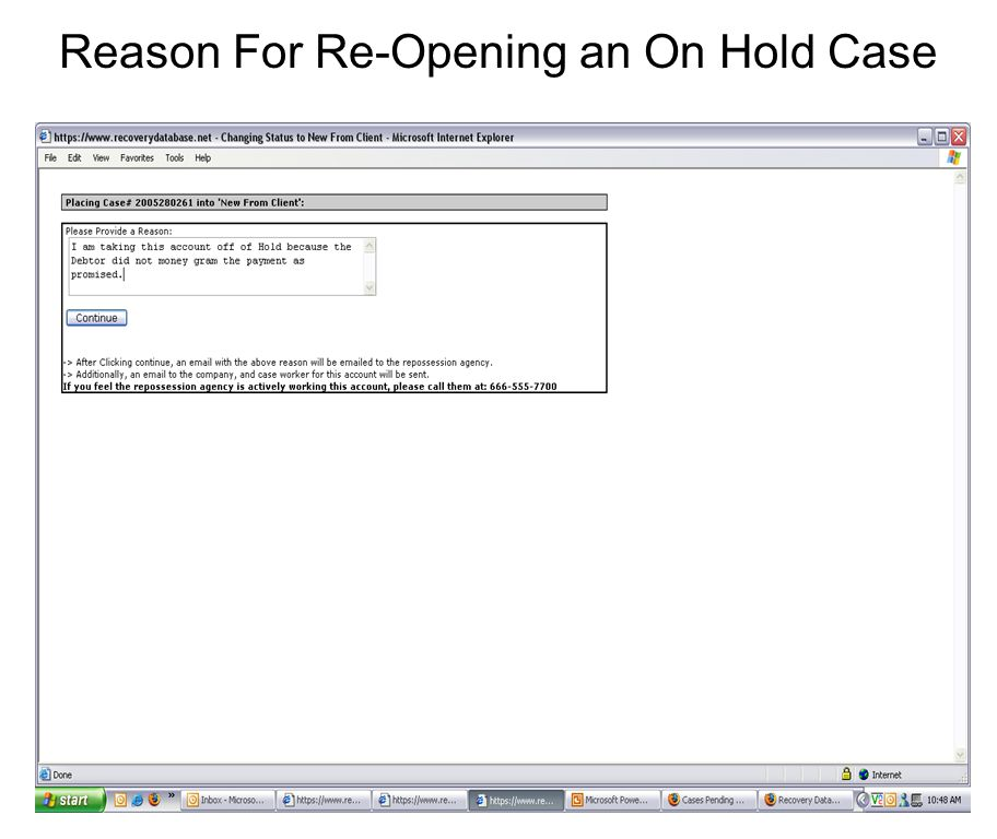 Reason For Re-Opening an On Hold Case