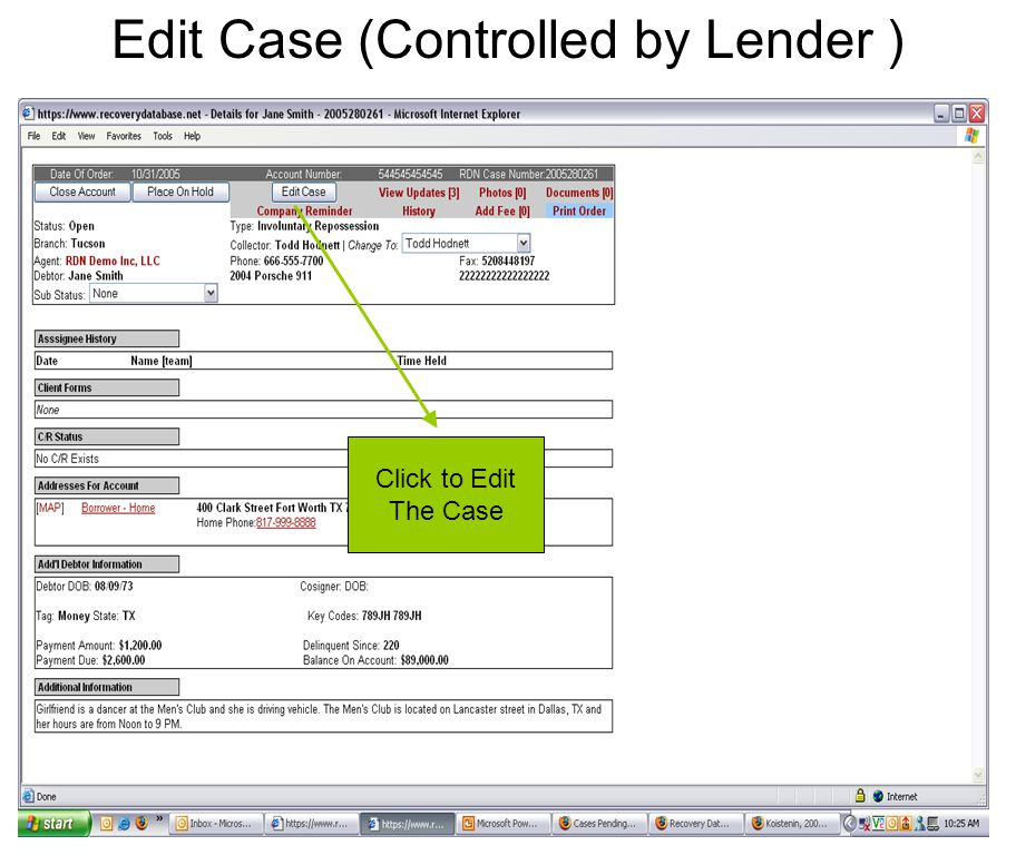 Edit Case (Controlled by Lender ) Click to Edit The Case