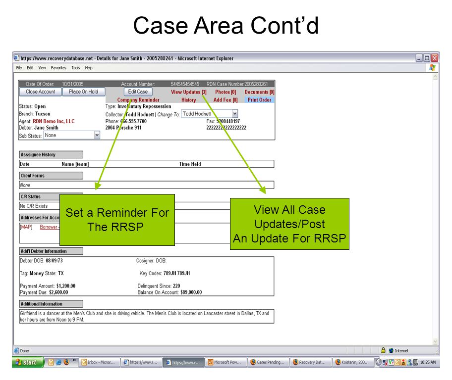 Case Area Cont'd View All Case Updates/Post An Update For RRSP Set a Reminder For The RRSP