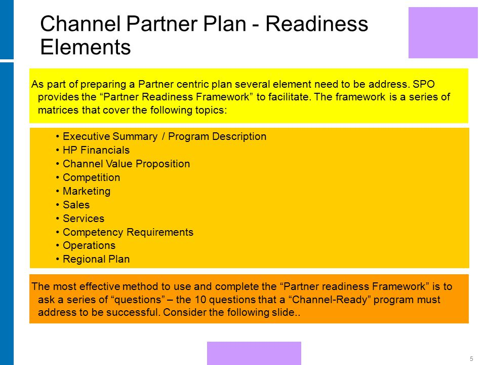 HP Confidential5 As part of preparing a Partner centric plan several element need to be address.