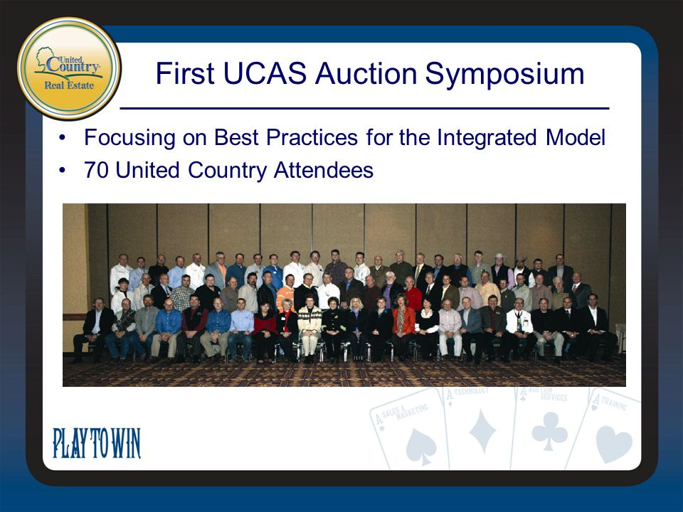 First UCAS Auction Symposium Focusing on Best Practices for the Integrated Model 70 United Country Attendees