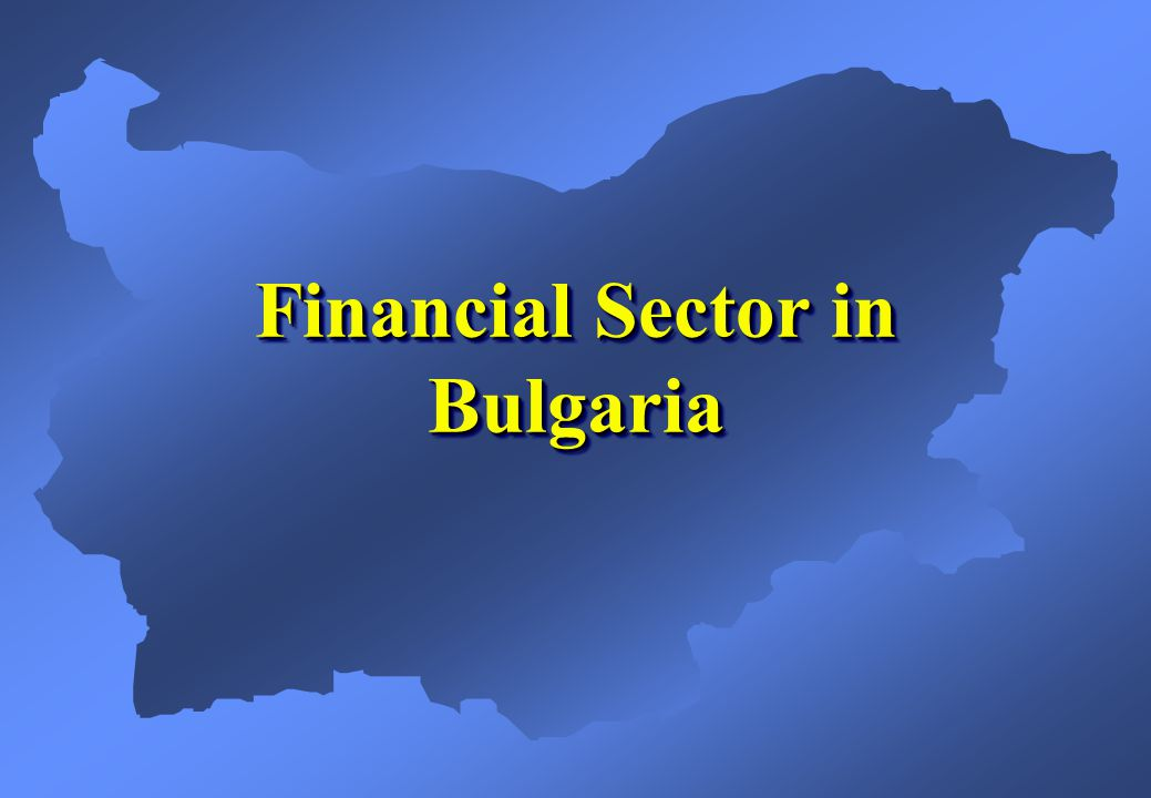 Financial Sector in Bulgaria
