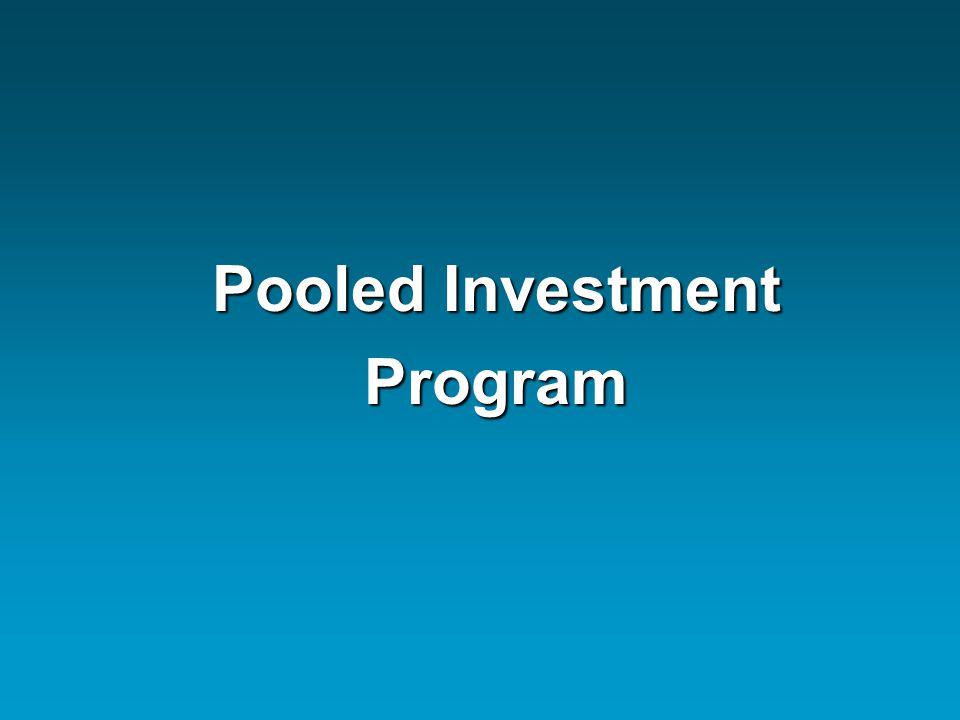 Pooled Investment Program