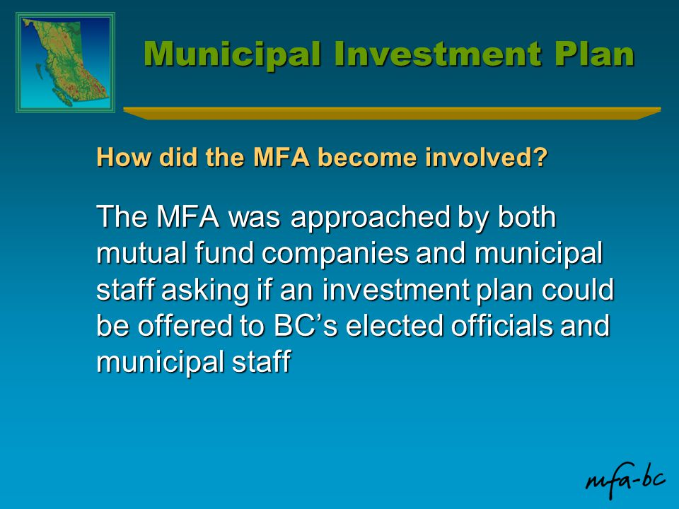 Municipal Investment Plan How did the MFA become involved.