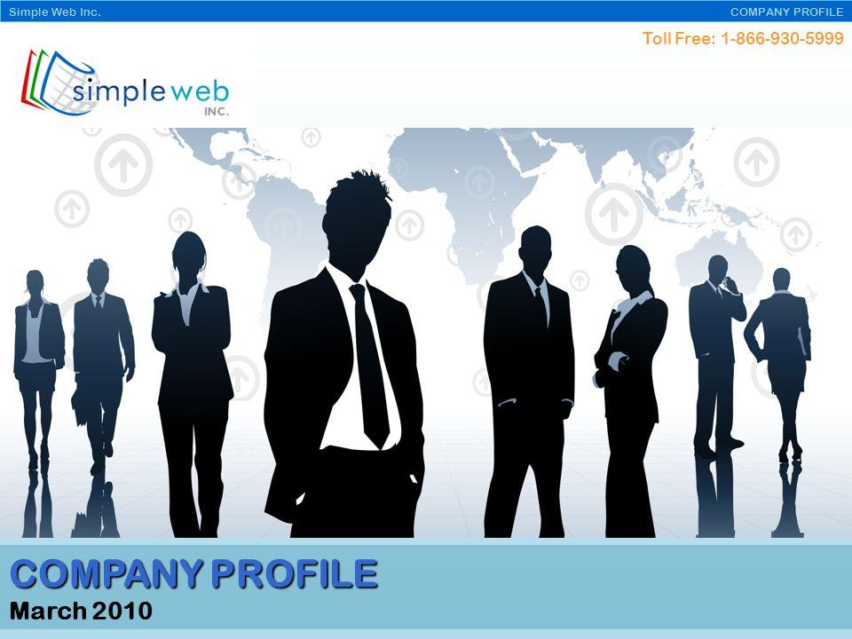 Toll Free: 1-866-930-5999 Simple Web Inc. COMPANY PROFILE E-commerce stores
