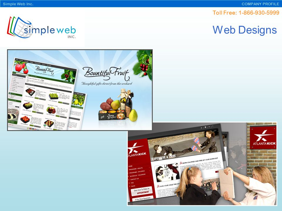 Toll Free: Simple Web Inc. COMPANY PROFILE Web Designs