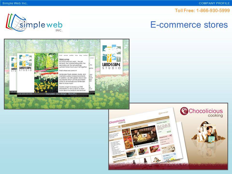 Toll Free: Simple Web Inc. COMPANY PROFILE E-commerce stores