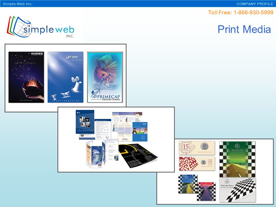 Toll Free: Simple Web Inc. COMPANY PROFILE Print Media