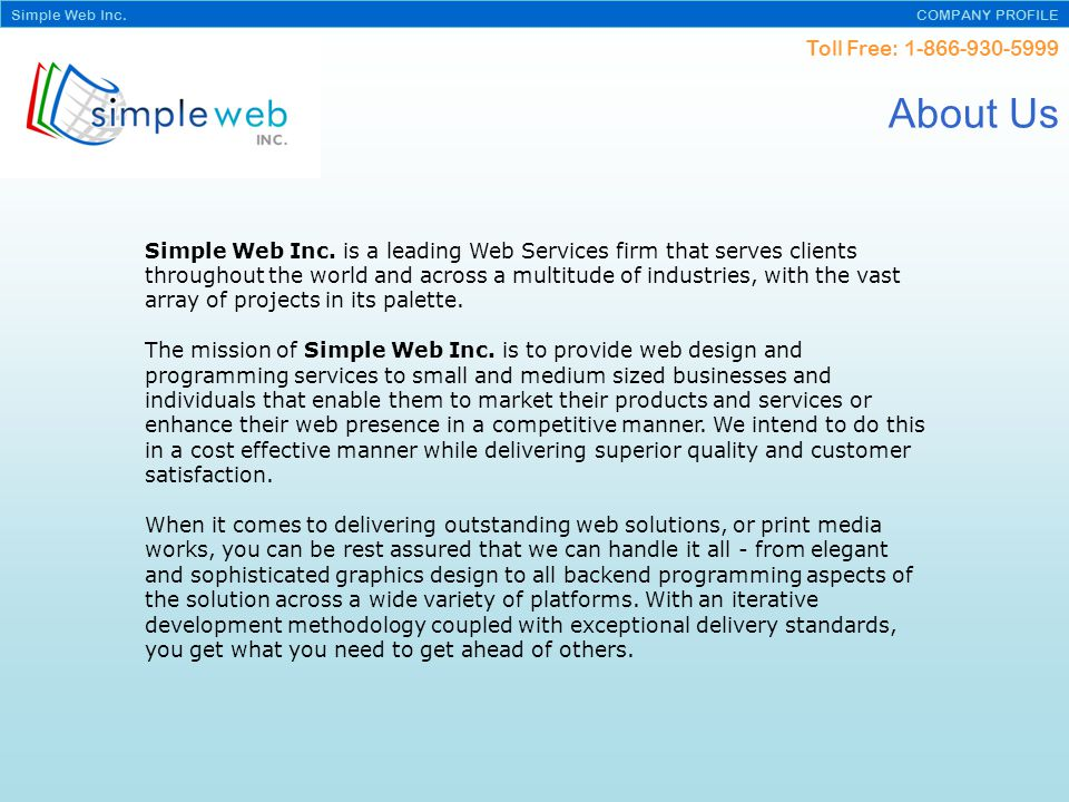 Toll Free: Simple Web Inc. COMPANY PROFILE About Us Simple Web Inc.