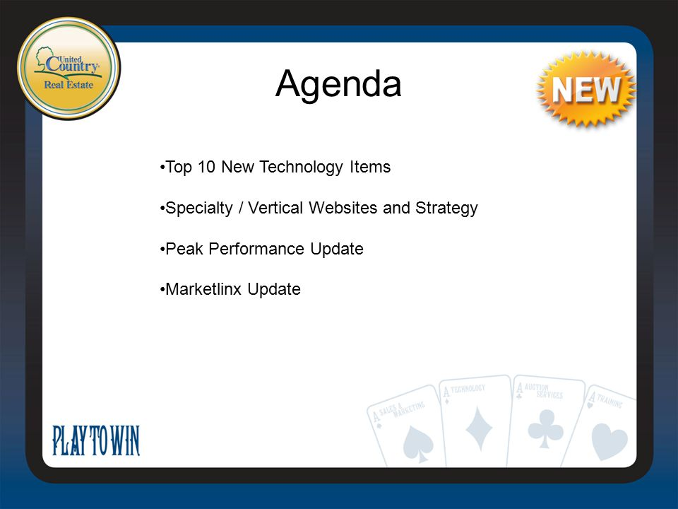 Agenda Top 10 New Technology Items Specialty / Vertical Websites and Strategy Peak Performance Update Marketlinx Update