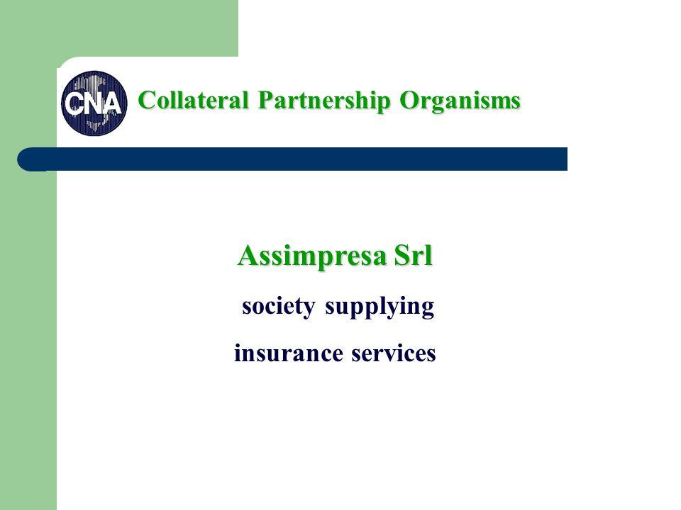 Assimpresa Srl society supplying insurance services Collateral Partnership Organisms