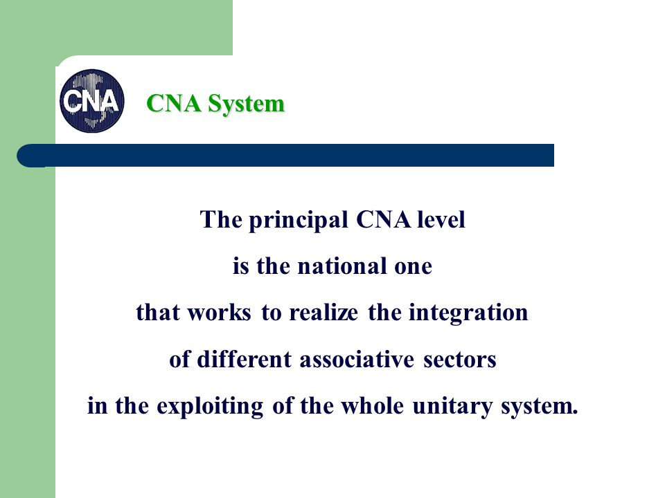 All Regional CNA work in the level of relation and realization of the representation on the territory.