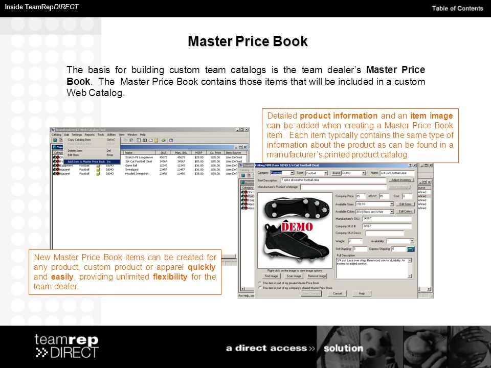 Master Price Book The basis for building custom team catalogs is the team dealer's Master Price Book.