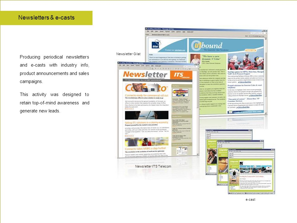 e-cast Newsletter Gilat Newsletter ITS Telecom Producing periodical newsletters and e-casts with industry info, product announcements and sales campai