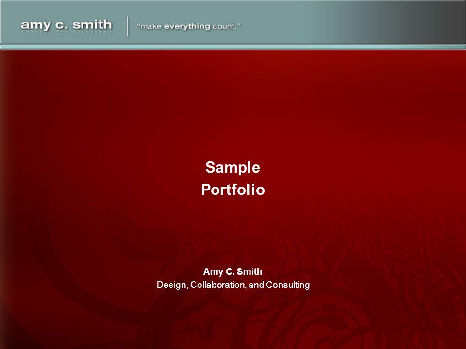 Amy C. Smith Design, Collaboration, and Consulting Sample Portfolio