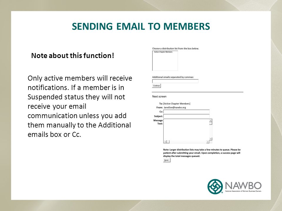SENDING EMAIL TO MEMBERS Note about this function.