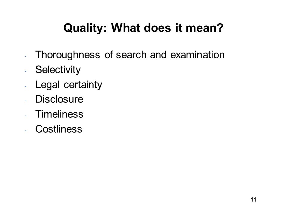 11 Quality: What does it mean.