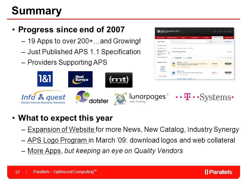 Parallels – Optimized Computing TM 27 Summary Progress since end of 2007 –19 Apps to over 200+…and Growing.
