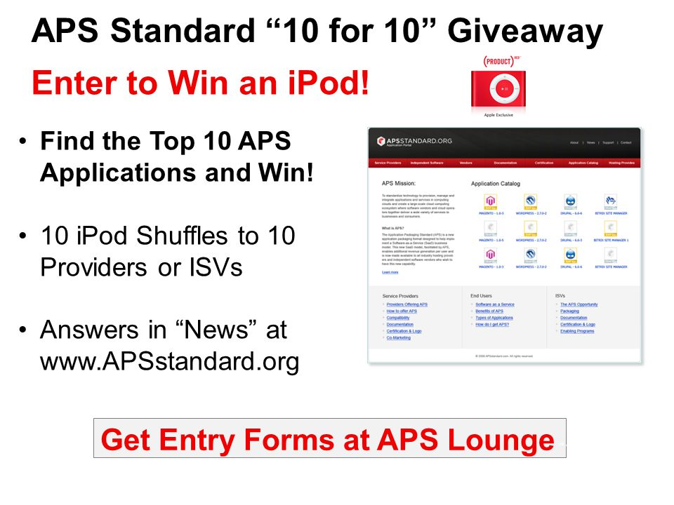 APS Standard 10 for 10 Giveaway Enter to Win an iPod.