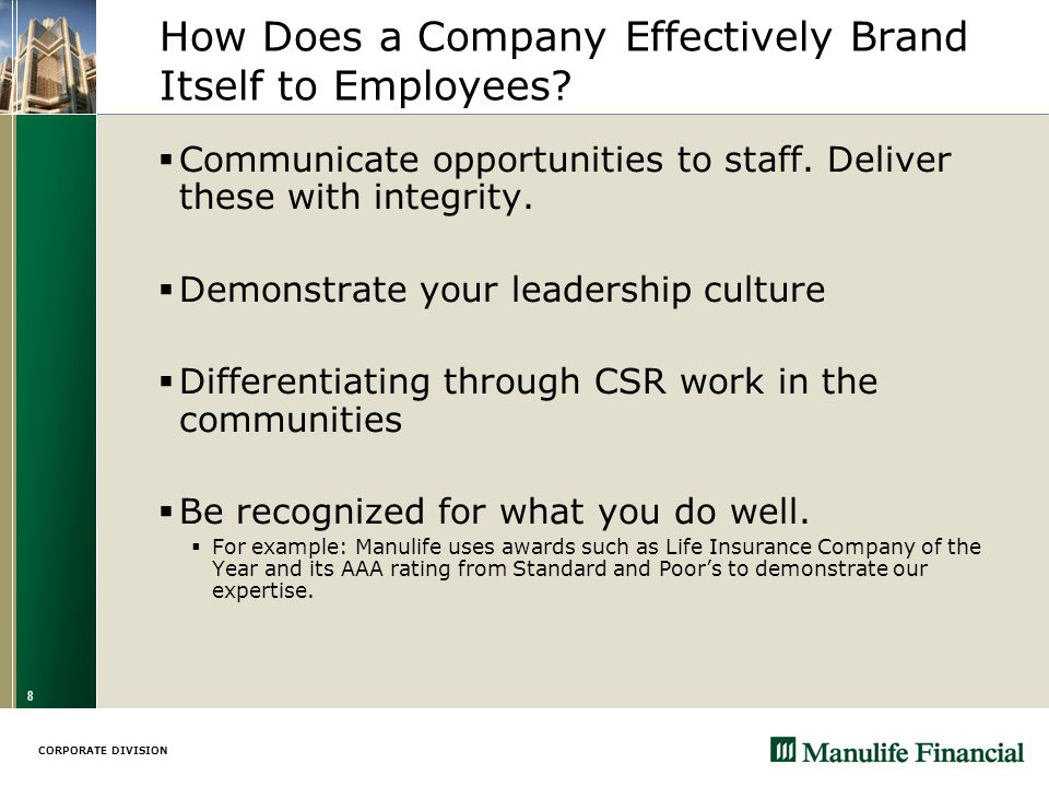 CORPORATE DIVISION 8 How Does a Company Effectively Brand Itself to Employees.