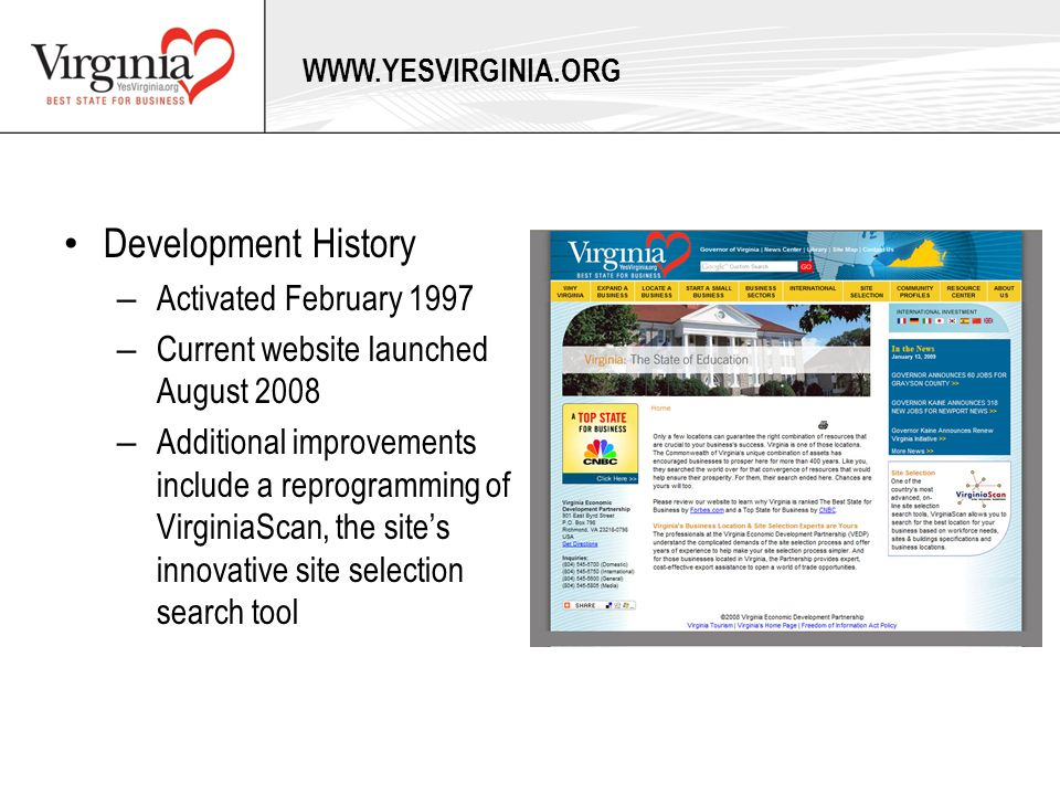 Development History – Activated February 1997 – Current website launched August 2008 – Additional improvements include a reprogramming of VirginiaScan