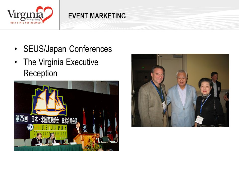 SEUS/Japan Conferences The Virginia Executive Reception EVENT MARKETING