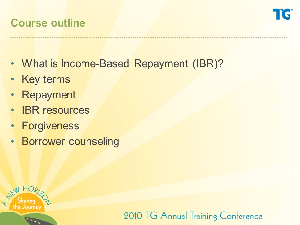 What is Income-Based Repayment (IBR).