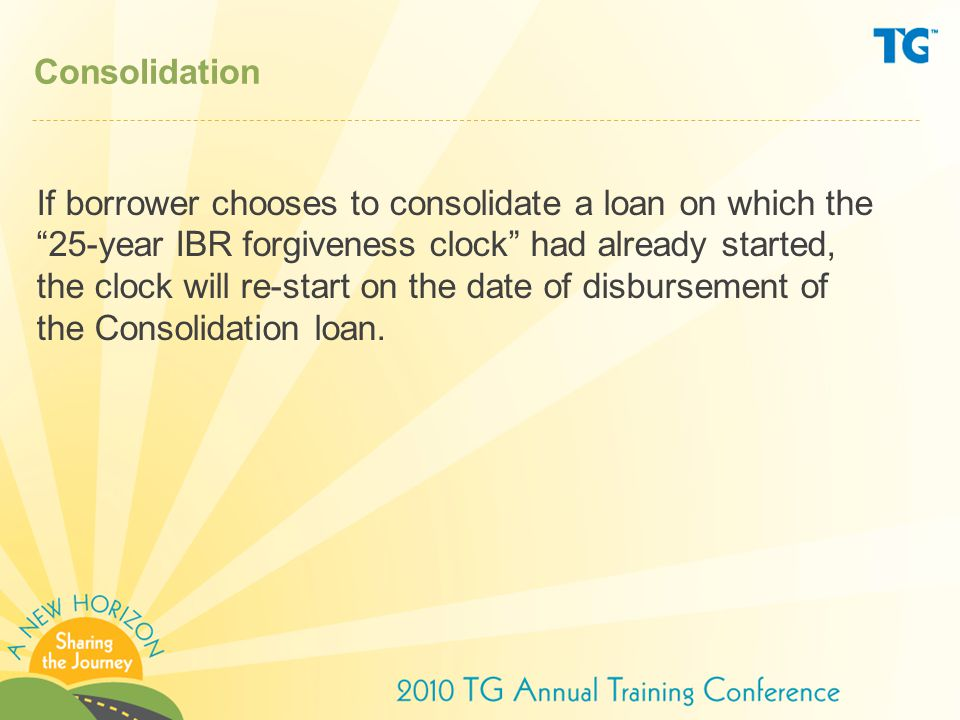 IBR and Public Service Loan Forgiveness ED forgives outstanding balance on an eligible Direct loan if: The borrower has made 120 separate, full, monthly, on-time payments after October 1, 2007, under one or more specified repayment plans (Standard, ICR, IBR) The loan is not in default The borrower is employed full time in a qualifying public service job during the period the borrower makes the required 120 payments and at the time loan forgiveness is requested and granted