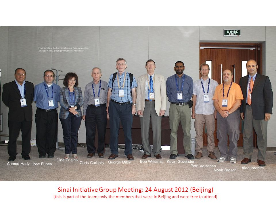 Sinai Initiative Group Meeting: 24 August 2012 (Beijing) (this is part of the team; only the members that were in Beijing and were free to attend)