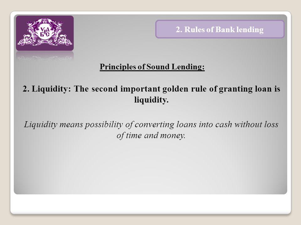 Principles of Sound Lending: 3.