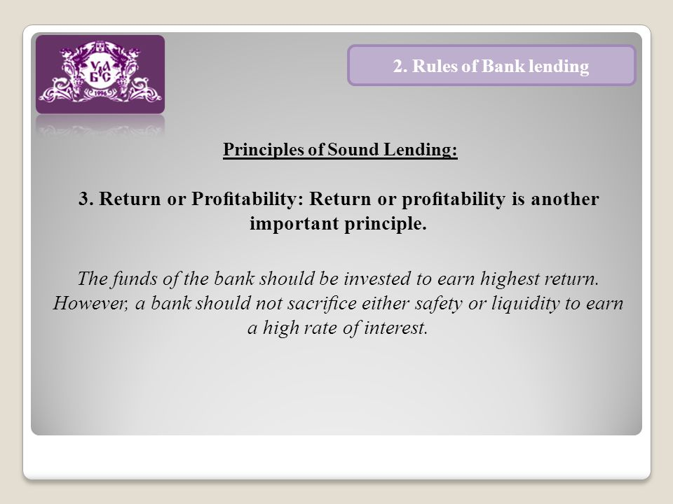 Principles of Sound Lending: 4.