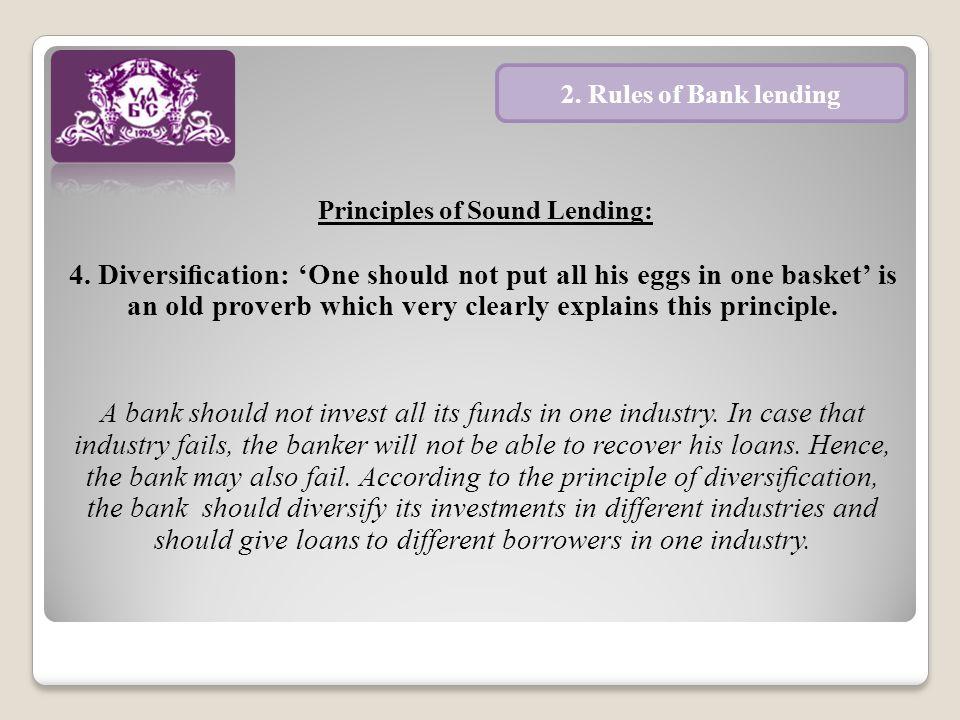 Principles of Sound Lending: 5.