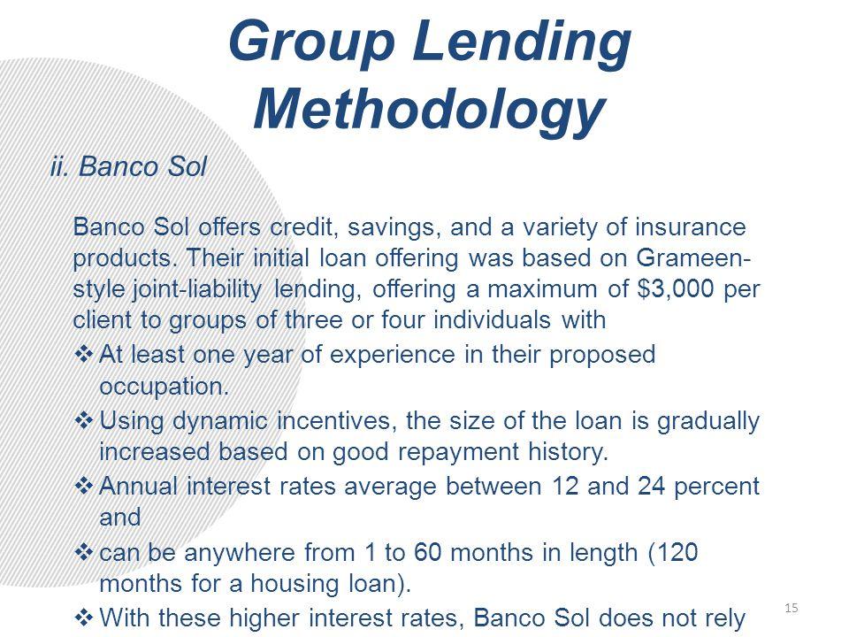 Group Lending Methodology ii.