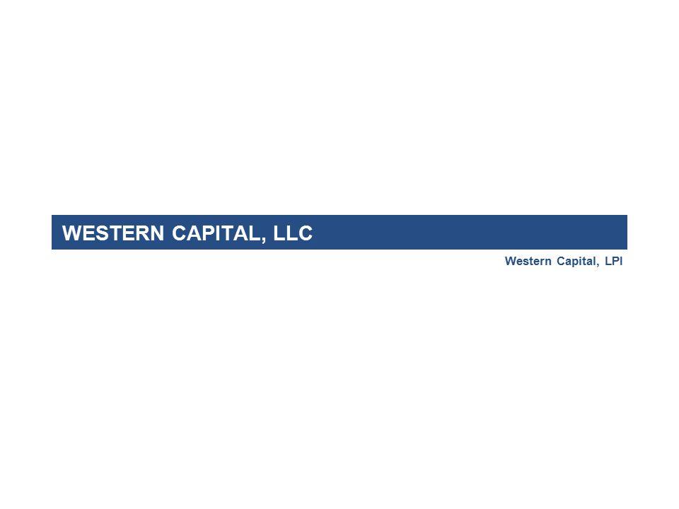 WESTERN CAPITAL, LLC Western Capital, LPI