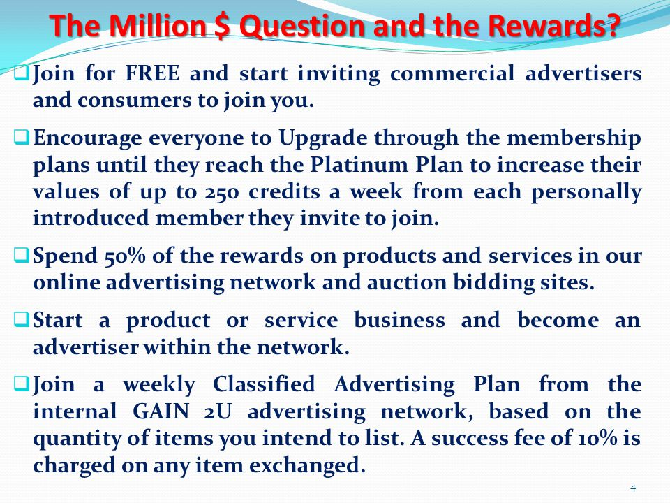 The Million $ Question and the Rewards.