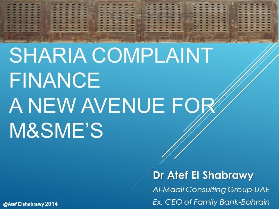 @Atef Elshabrawy 2014 www.almaaligroup.co m Consulting | Training |Sharia Advisory