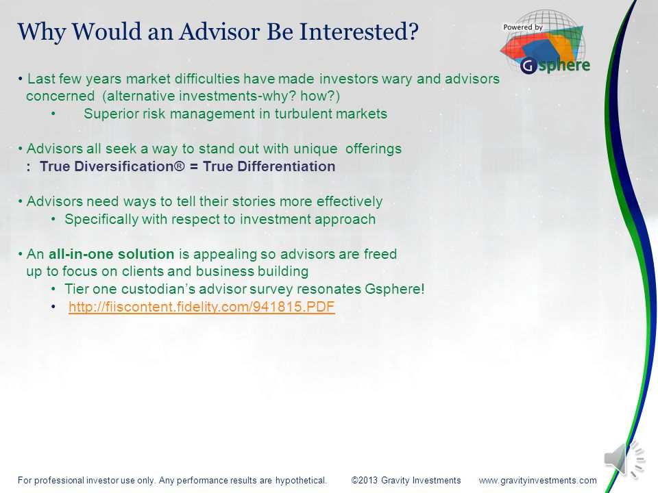 Last few years market difficulties have made investors wary and advisors concerned (alternative investments-why.