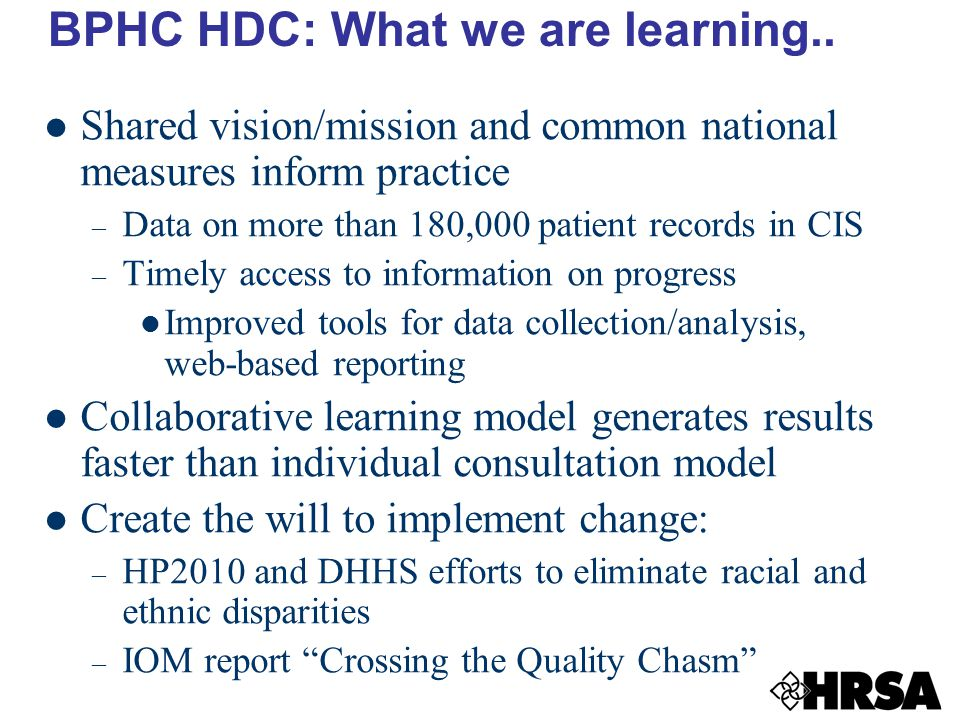BPHC HDC: What we are learning..