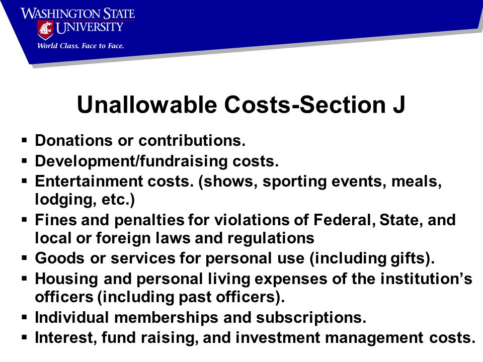 Unallowable Costs-Section J  Donations or contributions.