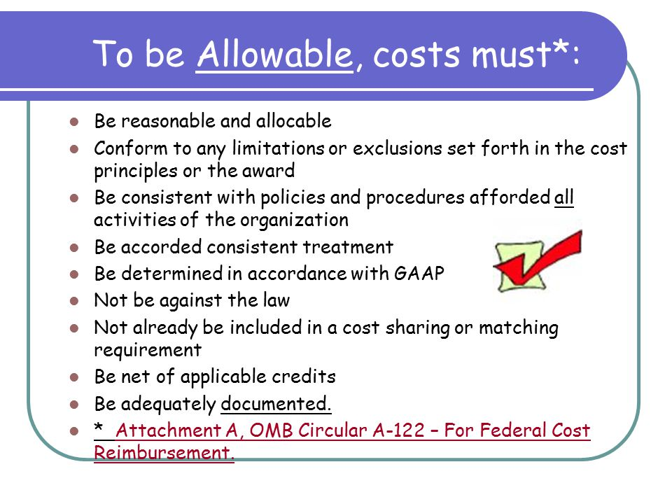 Attachment A : General Principles Attachment B : Selected Items of Cost Attachment C: Non Profits not subject to this Circular.